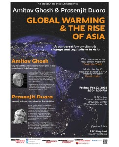 Global Warming and the Rise of Asia w/ Amitav Ghosh & Prasenjit Duara @ Tishman Auditorium, University Center